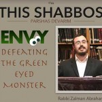 Shabbos at the Besht: Defeating the Green Eyed Monster