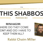 Shabbos at the Besht: Are Minhagim All Mandatory?