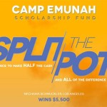 Camp Emunah Announces Split the Pot Winner
