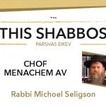 Shabbos at the Besht: Chof Menachem Av