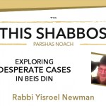 Shabbos at the Besht: Exploring Desperate Cases in Beis Din