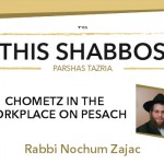 Shabbos at the Besht: Chometz in the Workplace on Pesach