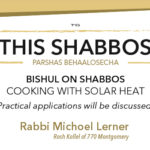 Shabbos at the Besht: Cooking with Solar Heat on Shabbos