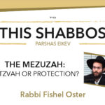 Shabbos at the Besht: Mezuzah – Mitzvah or Protection?