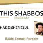 Shabbos at the Besht: Chasidisher Elul
