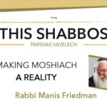 Shabbos at the Besht: Making Moshiach a Reality