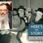 Here's My Story: The Unforgotten Jew