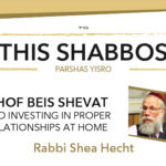 Shabbos at the Besht: Investing in Proper Relationships
