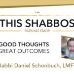 Shabbos at the Besht: Good Thoughts, Great Outcomes