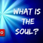 Video: What is the Soul?… in 2 Minutes