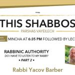 Shabbos at the Besht: Do I have to Listen to my Rabbi?