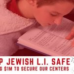Heightened Security at Chabad Mosdos of Long Island