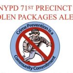 Protect Yourself, Message from the NYPD 71st Precinct
