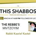 Shabbos at the Besht: The Rebbe's Mivtzoyim