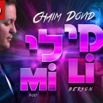 Mi Li, A Single by Chaim Dovid Berson