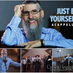 """""""Just Be Yourself"""" from Avraham Fried and the Zemiros Choir"""