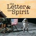 Letter and the Spirit: The Moon Landing