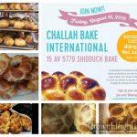 Challah Bake International, Registration Closing Soon