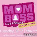 The Jewish Women Influencers Presents Mom Boss: Chasidic Edition