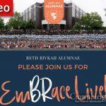 "WATCH LIVE: ""EmBrace"", A Bais Rivkah Alumnae Event"