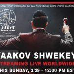 LIVE CONCERT: Yaakov Shwekey Hosting Live Concert