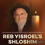 Thursday: Shloshim Event For Rabbi Yisroel Friedman OBM