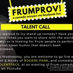 Do You Have What It Takes? Frumprov is Looking For Comedians