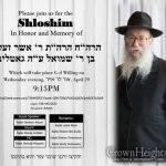 WEDNESDAY: Shloshim For Rabbi Asher Zelig Gottlieb OBM