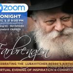 9:00PM: Yud Aleph Nissan Zoom Farbrengen Tonight With Rabbi Yossi Lew