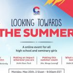 Looking Towards the Summer, An Event For High School and Seminary Girls