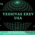 """Yeshivas Erev USA"" To Continue With Hachana For Gimmel Tammuz"
