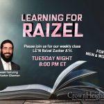 8:00pm: Learning For Raizel With Rabbi Yaakov Glasman