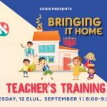 "CKids Teachers Summit – ""Bringing It Home"""
