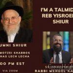 LIVE at 9:00PM: I'm a Talmid In Reb Yisroel's Shiur