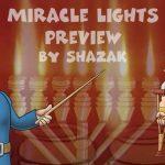 SHAZAK Chanukah Miracle Lights Preview