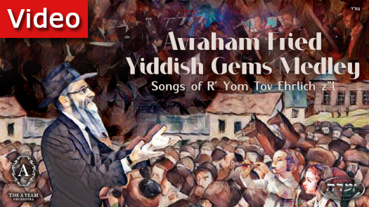 Yiddish Gems Medley Featuring Avraham Fried With The A Team and Zimra Choir