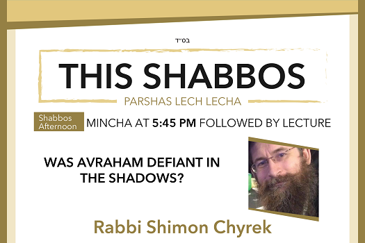 Shabbos At The BESHT: Was Avraham Defiant In The Shadows?